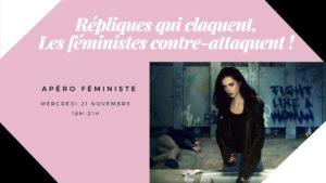 """21/11 - 18h: apéro féministe: """"Répliques qui claquent, les féministes contre-attaquent"""""""