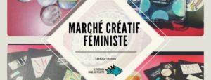 8/12/2019 15h-18h: Marché créatif féministe