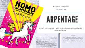 20/2/2019 18h-21h - Arpentage: Homo Inc.orporated
