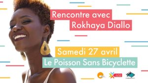 27/04/2019 - 14h30-16h30: Rencontre avec Rokhaya Diallo [Complet]
