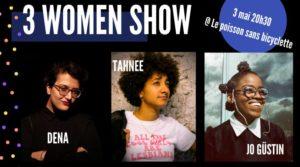 03/05/2019 - 19h: 3 women show