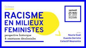 25/05/2019 - 18h: Conférence: Racisme en milieux féministes
